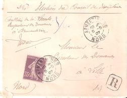 35c.semeuse Maigre Sur Lettre Recommandée Oblitérée ARMENTIERES Nord Dateur A3 - Poststempel (Briefe)