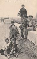 CPA - Petits Décrotteurs - Types Napolitains - Marseille - Métiers