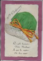 STE CATHERINE ( Carte Tissée ) - Sainte-Catherine