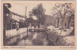 84. L'ISLE-SUR-SORGUE. Un Coin De La Ville. 24 - L'Isle Sur Sorgue