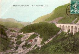 "MOREZ ""Viaducs Du Chemin De Fer"" - Morez"
