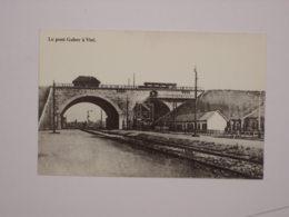 Visé : Pont Gaber - Reproduction - Visé