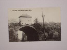 Visé : La Cabine De Visé-Haut Sur Le Pont Gaber - Reproduction - Visé