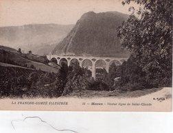 """MOREZ """" Viaduc Ligne De Saint Claude"""" - Morez"""