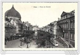 LIEGE ..-- TRAM . Place Du Marché . TRAM . - Liège