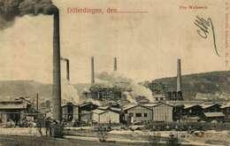 Differdingen, Den... Das Walzwerk  J.M.Bellwald, Nr 301 - Differdange