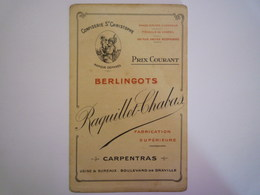 "GP 2020 - 2346  Notice PUB  2 Volets : "" BERLINGOTS  Raquillet-Chabas  Carpentras ""  Vers 1900  XXX - Advertising"