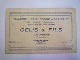 """GP 2020 - 2348  Carton PUB  """" Tuilerie -  Briqueterie Mécanique """"  GELIS & FILS   Colomiers   XXX - Pubblicitari"""