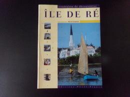 Itinéraires De Découvertes Ile De Ré Par Barbier, 2002, 127 Pages - Tourisme