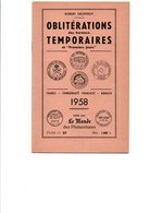"""GEOFFROY (Robert) - Oblitérations Temporaires Et """"Premiers Jours"""" FRANCE - COMMUNAUTE FRANCAISE - MONACO 1958 - France"""