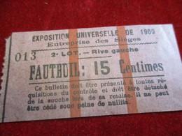 Exposition Universelle De 1900/ Entreprise Des Sièges / FAUTEUIL 15 Ct/2éme Lot Rive Gauche/ 1900   TCK25 - Tickets - Vouchers