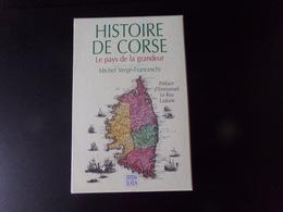 Histoire De Corse, Le Pays De La Grandeur Par Franceschi, 1996, Tome 1= 260 Pages, Tome 2 = 580 Pages ( Sous Emboitage ) - Corse