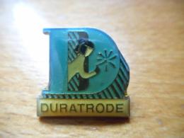 A047 -- Pin's Duratrode - Autres