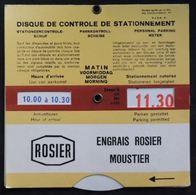 Disque De Contrôle De Stationnement - Engrais Rosier Moustier - Reclame