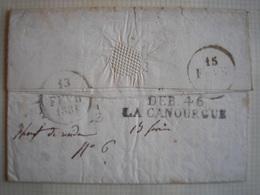 FRANCE - Lac De Rochefort Du 6/02/1831 Avec Marque DEB 46 LA CANOURGUE Du 13/02/1831 RARE - Storia Postale