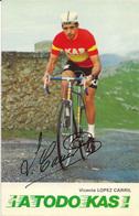 CARTE CYCLISME VICENTE LOPEZ CARRIL SIGNEE TEAM KAS 1975 - Wielrennen