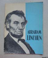 ABRAHAM LINCOLN - Plaquette En Anglais Distribuée Par The United States Information Service - Geschichte