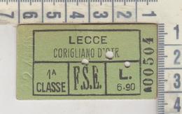 Biglietto Ticket  Ferrovie Dello Stato  1940 Regno Lecce  Corigliano D'otranto - Chemins De Fer