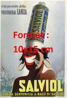 Reproduction D'une Photographie Ancienne D'une Affiche Publicitaire Pour Le Dentifrice Salviol En 1950 - Reproductions