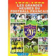 Panini, 20 Ans De Passion, 1976 - 1996, Les Grandes Heures Du Football Français - Books, Magazines, Comics