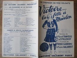 VICTOIRE...LA FILLE A MADELON LA CHANSON DE NOS SOLDATS PAROLES DE MARCEL TRAVERS & CYRLEROY MUSIQUE DE FREDO GARDONI - Noten & Partituren
