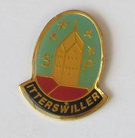 1 Pins Sapeurs Pompiers D'ITTERSWILLER (BAS RHIN - 67) - Brandweerman