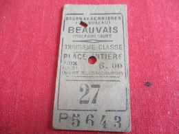 Chemins De Fer / Gournay Ferriéres  BEAUVAIS/3éme Classe/ Place Entiére//1933        TCK40 - Bahn