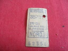 Métropolitain/2éme Classe/ Valable Pour Ce Jour Seulement/NORD B /Vers 1920-1940       TCK39 - Metropolitana