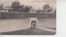 69 CALUIRE  -  Entrée Du Fort De Montessuy  - - Caluire Et Cuire