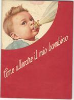 Libro Come Allevare Il Mio Bambino Ente Felice Mantovani Anni '50 (34) - Bambini