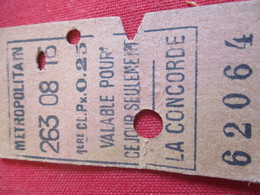 Métropolitain/1ére Classe/0,25/ Valable Pour Ce Jour Seulement /La CONCORDE/Vers 1920-1940       TCK44 - U-Bahn
