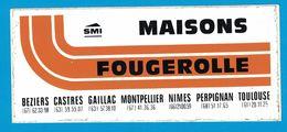 AUTOCOLLANT SMI MAISONS FOUGEROLLE BEZIERS CASTRES GAILLAC MONTPELLIER NIMES PERPIGNAN TOULOUSE - Aufkleber