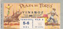 Cpa Vieux Papiers-div-ticket Entrée- Plaza De Toros-vinaroz-corrida 1969 - Donne