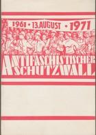 """DDR: Gedenkblatt Mi-Nr. 1691-92 ESST: """" 1961 - 13. August - 1971: Antifaschistischer Schutzwall """" !   X - [6] République Démocratique"""