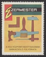 Carpentry Tools / Carpenter / Brush Hammer Saw Screwdriver - Magazine Propaganda LABEL CINDERELLA - 1970's HUNGARY - MNH - Other