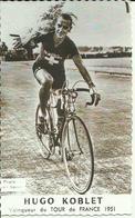Cyclisme -- Hugo Koblet - Vainqueur Du Tour De France 1951.    (2 Scans) - Wielrennen