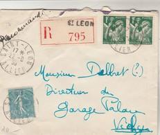 Yvert 362 Semeuse Lignée + 432 X 2 Paire Iris Sur Lettre Recommandée ST LEON Allier 22/8/1939 Pour Vichy - Lettres & Documents