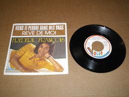 45T  Frederic François -  Viens Te Perdre Dans Mes Bras - Vinyles