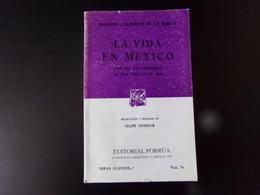 La Vida En Mexico Par Teixidor, 1997, 430 Pages ( Couverture Abimée ) - Livres, BD, Revues