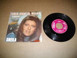 45T  Sheila -  Aimer Avant De Mourir - Vinyles