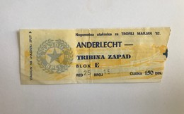 "Football Soccer  HAJDUK SPLIT Vs ANDERLECHT  ""MARJAN TROPHY 1982. TICKET - Tickets & Toegangskaarten"