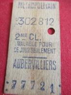 Métropolitain/ 2éme Classe  / Valable Pour Ce Jour Seulement /AUBERVILLIERS/Vers 1920-1940       TCK50 - U-Bahn