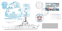TAAF - Patrouilleur Albatros - Ile Kerguelen. Base Port Aux Français. Mission N°2/2012. Police Des Pêches. - Brieven En Documenten