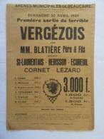 Tauromachie - Affiche - Première Sortie Du Terrible Vergézois - 30 Avril 1939 Aux Arènes Municipales De Beaucaire - Affiches