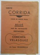 Document Promotionnel Relatif à Une Corrida En Belgique Avec La Matadora Conchita VELASQUEZ - En Néerlandais - Historical Documents