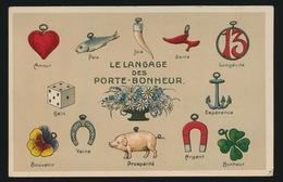LE LANGAGE DES PORTE BONHEUR     RELIEF  GAUFFREE - Tarjetas De Fantasía