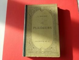LES PLAIDEURS  DE J.RACINE HACHETTE  1896  **** A     SAISIR ***** - 1801-1900