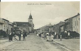 ALLAIN    ( MEURTHE ET MOSELLE )     PLACE DU TÉLÉPHONE - Frankreich