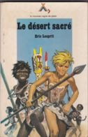 Signe De Piste - Eric Lesprit - Le Désert Sacré - Non Classés