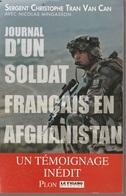 Sergent Christophe. Tran Van Can Journal D'un Soldat Français En Afghanistan - Francese